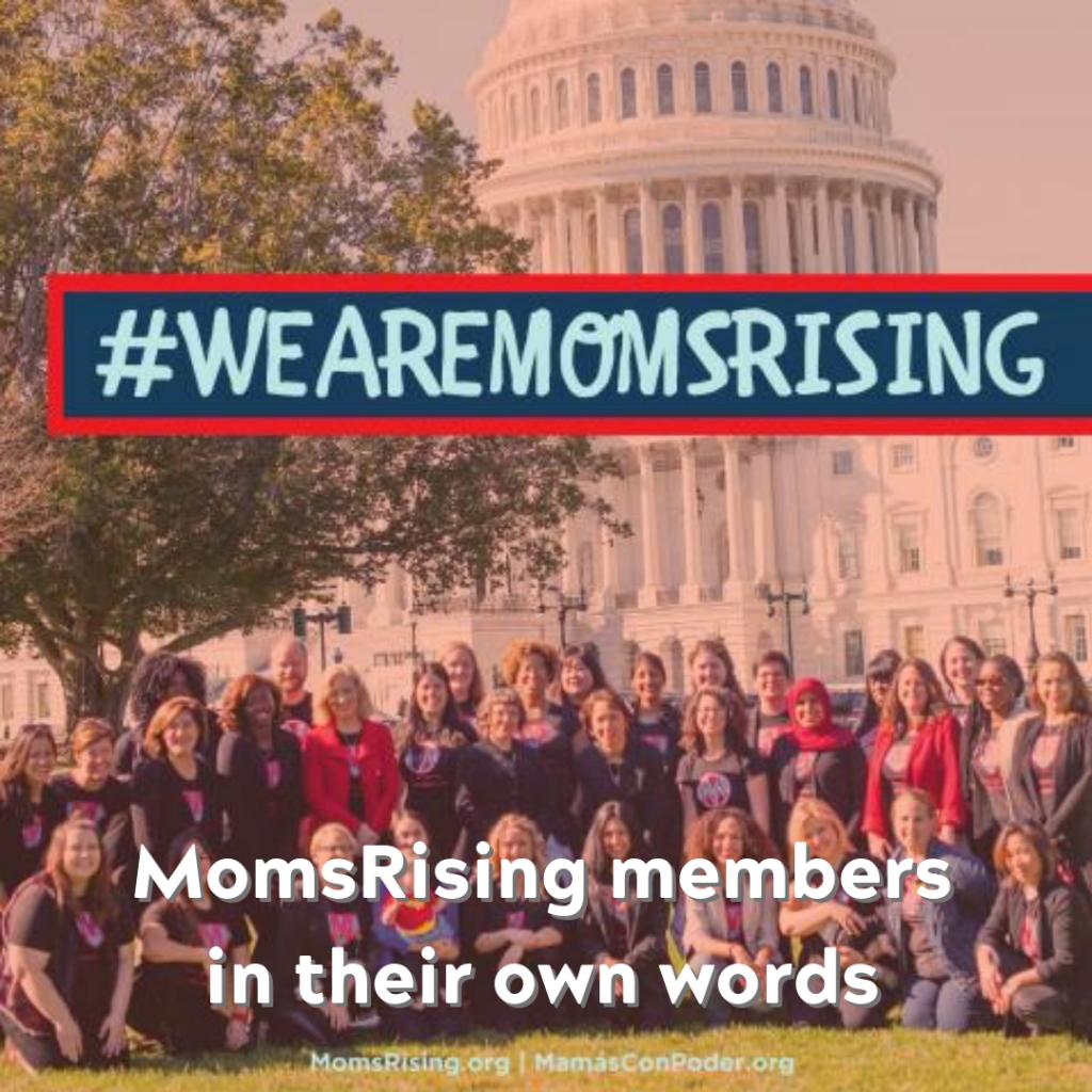 #WeAreMomsRising